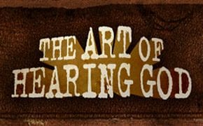 The Art of Hearing God
